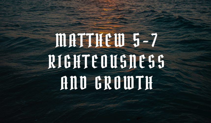 Righteousness And Growth | Matthew Jacoby