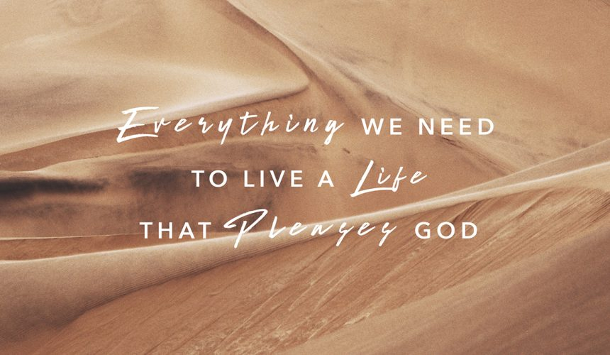 Everything we need to live a life that pleases God | Jono Broadbent