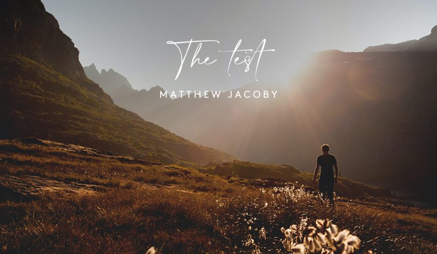 The Test | Matthew Jacoby