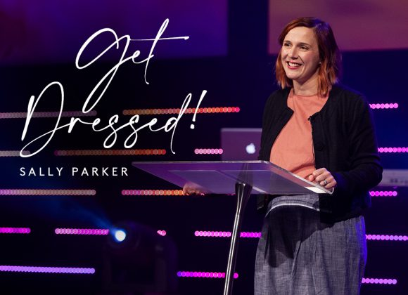 Get Dressed | Sally Parker