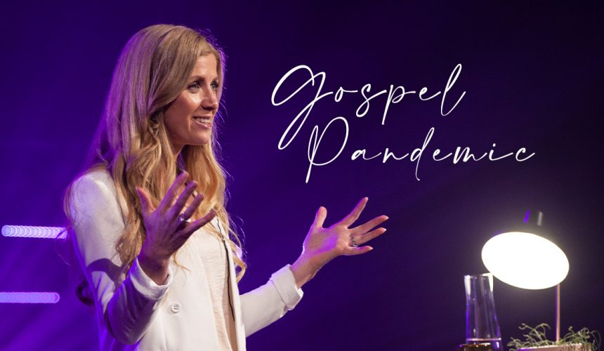 Gospel Pandemic