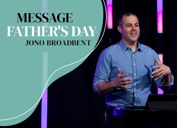 Father's Day | Jono Broadbent