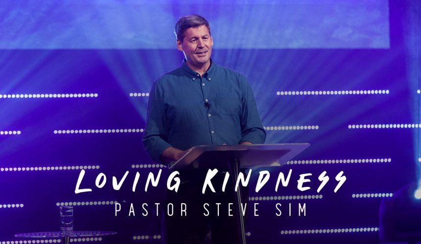 Loving Kindness   Steve Sim